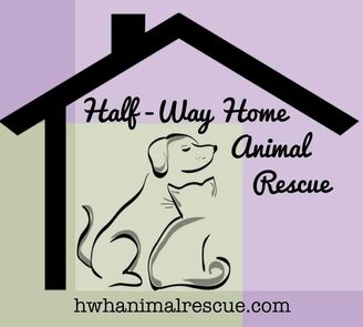 Half-Way Home Animal Rescue - Half-Way Home Animal Rescue